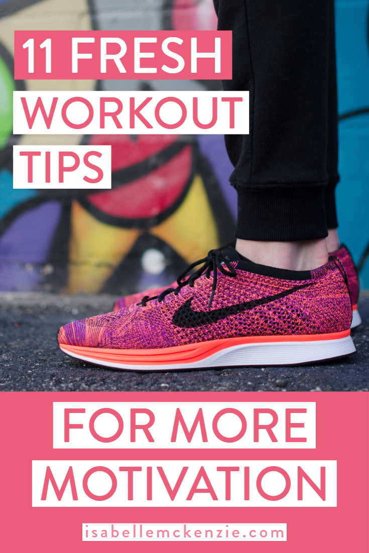 11 Awesome Motivating Workout Tips You Haven't Tried