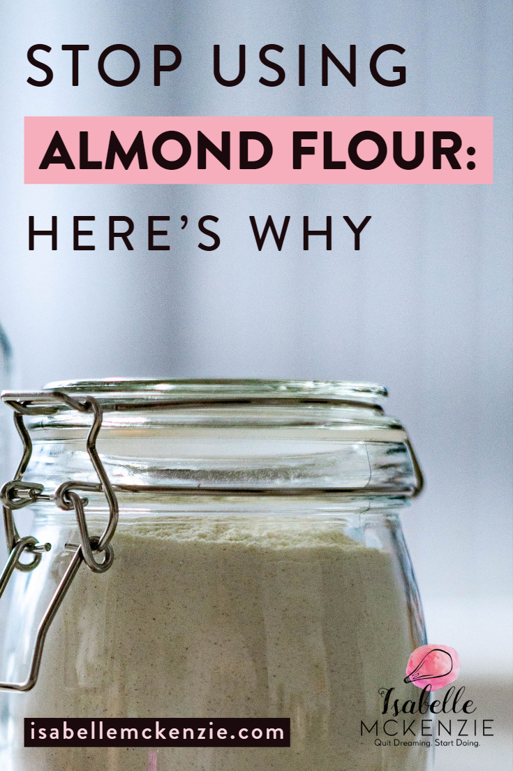 You Should Stop Using Almond Flour: The 7 Secret Reasons Why