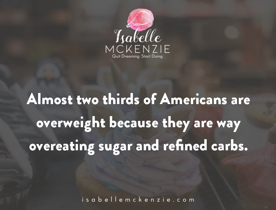Why You Are Obsessed With Sugar (& How To Fix It) - Isabelle McKenzie
