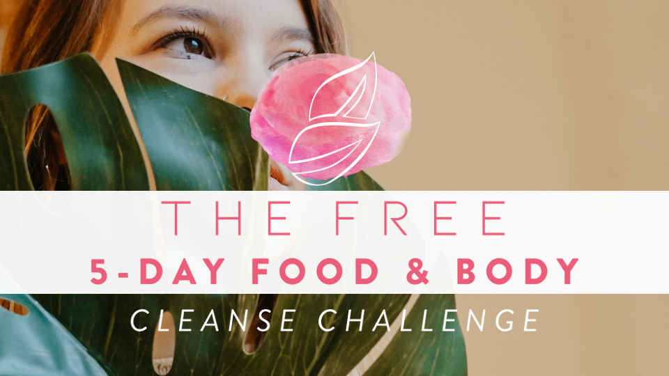 The FREE 5-Day Food & Body Cleanse Challenge.png