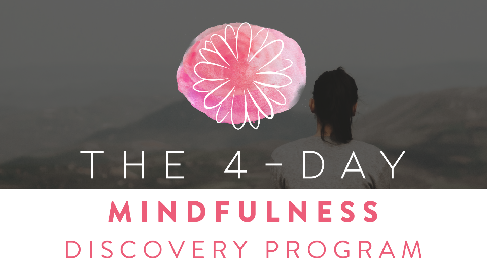 4 Day Mindfulness Discovery Program Thumbnail.png