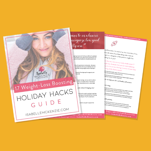 17 Weight-Loss Boosting Holiday Hacks Guide