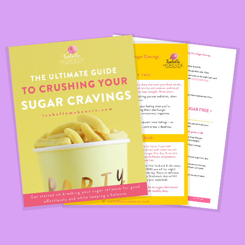 The Ultimate Guide To Crushing Your Sugar Cravings