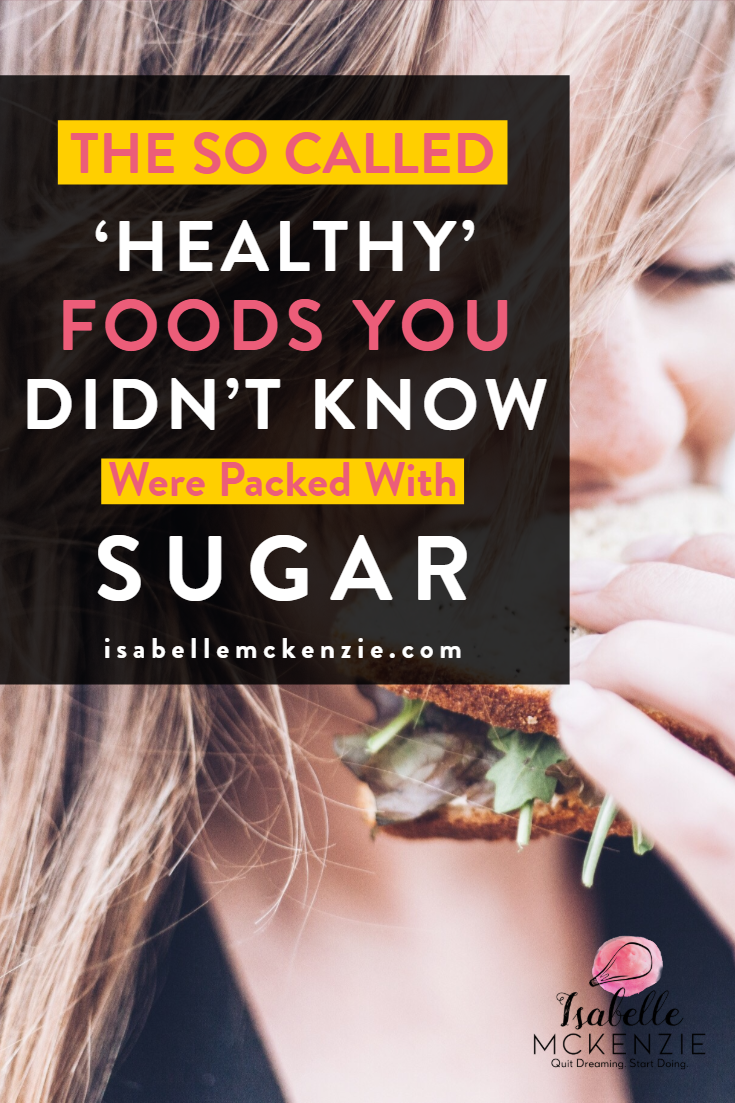 The So-Called 'Healthy' Foods You Didn't Know Were Packed With Sugar