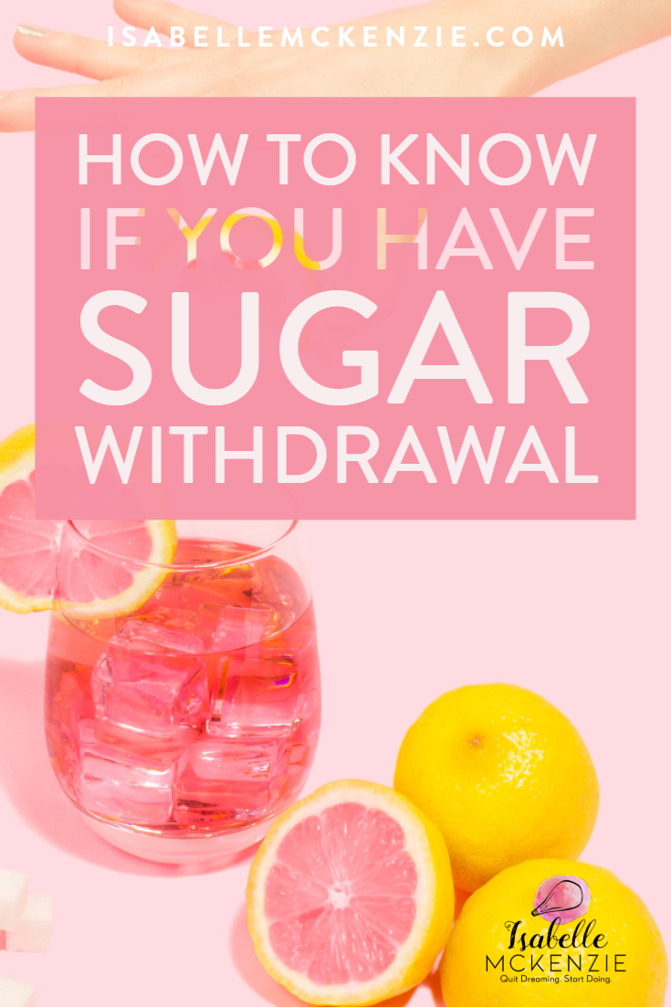 How to Know if You Have Sugar Withdrawal - Isabelle McKenzie.png