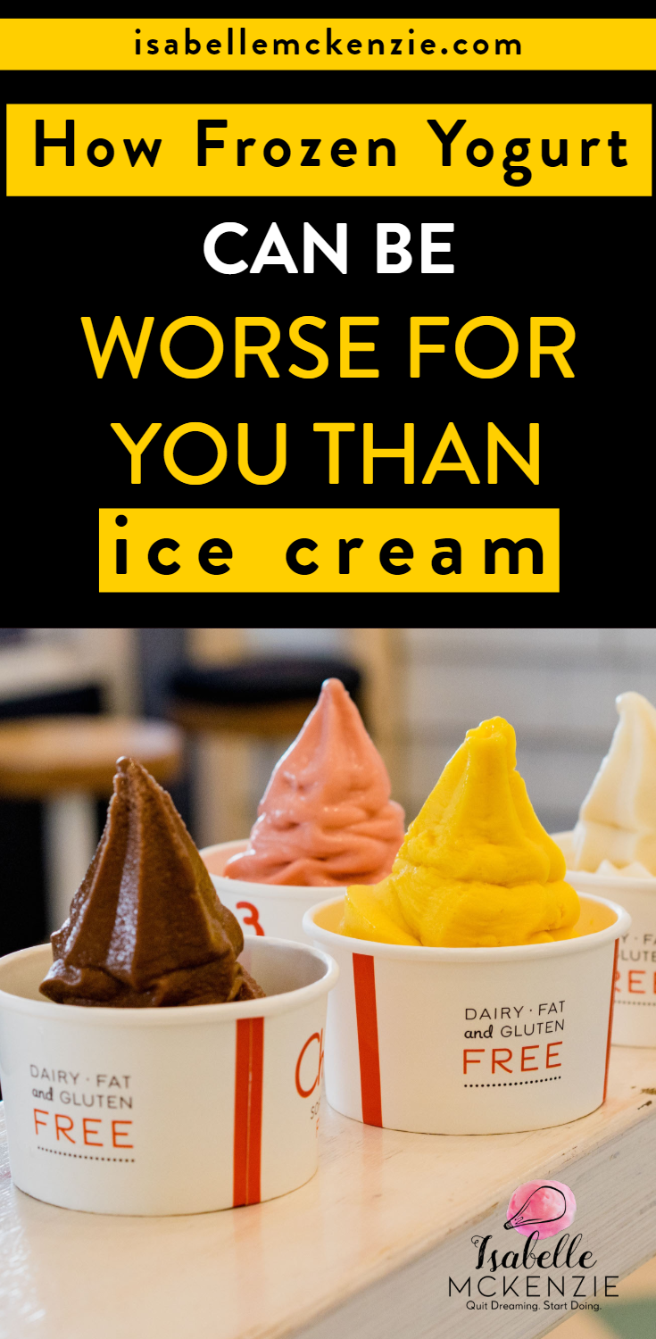 How Frozen Yogurt Can Be Worse for You Than Ice Cream - Isabelle McKenzie