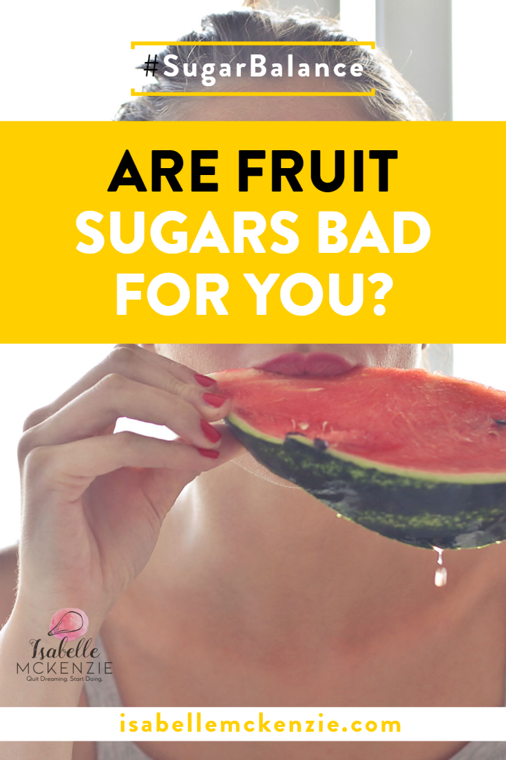 Are Fruit Sugars Bad for You? - Isabelle Mckenzie