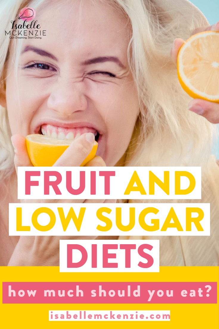 Fruit And Low Sugar Diets - Isabelle McKenzie