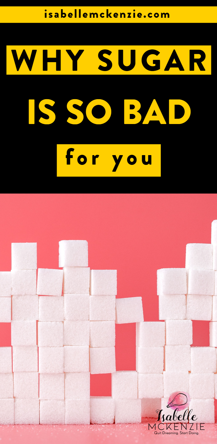Why Sugar Is So Bad For You - Isabelle McKenzie