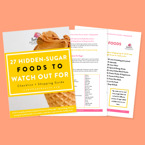 27 Hidden Sugar Foods to Watch Out for Checklist + Shopping Guide