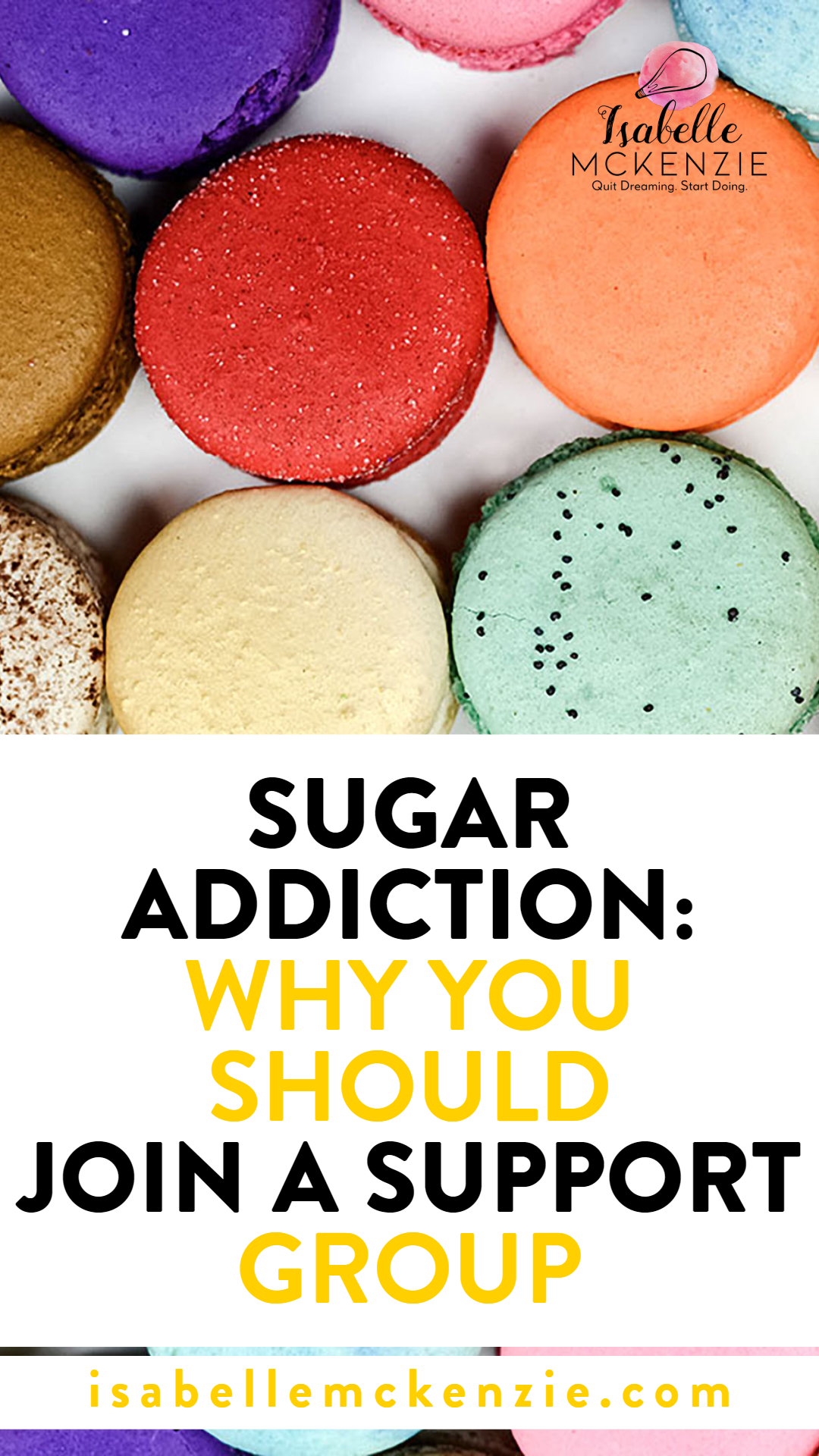Sugar Addiction_ Why You Should Join A Support Group - Isabelle McKenzie.png