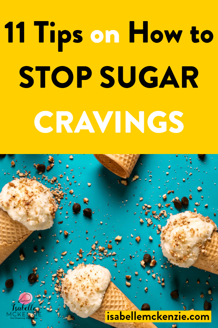 11 Tips on How to Stop Sugar Cravings