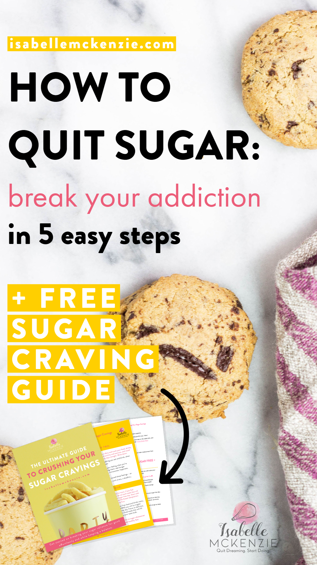 How to Quit Sugar: Break Your Addiction in 5 Easy Steps - Isabelle McKenzie
