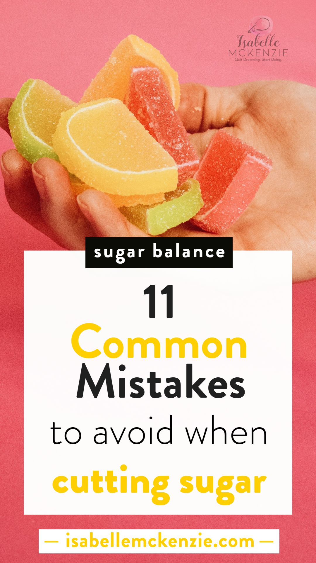 11 Common Mistakes to Avoid When Cutting Sugar - Isabelle McKenzie