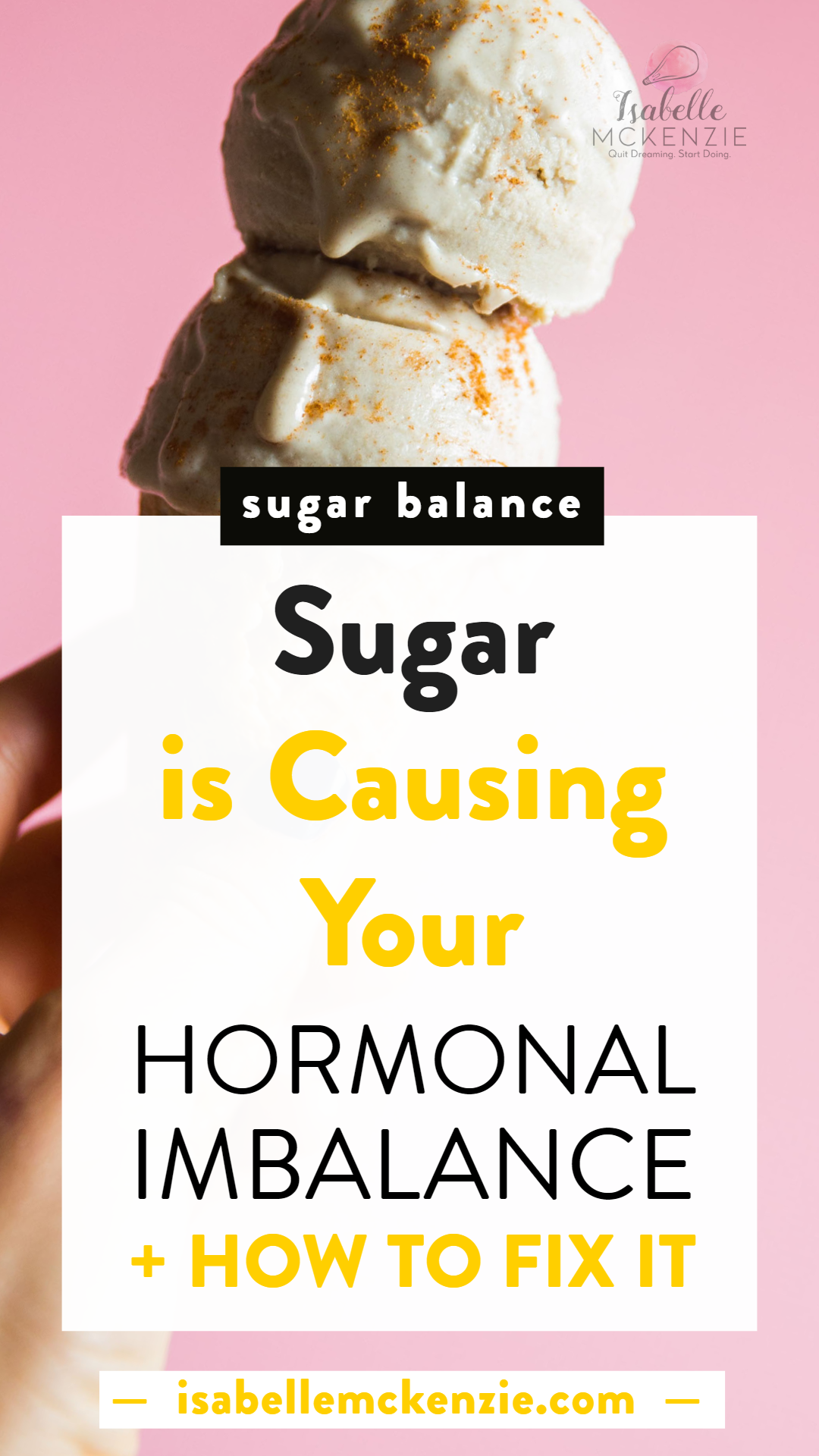 Sugar is Secretly Causing Your Hormonal Balances - How to Fix It - Isabelle McKenzie