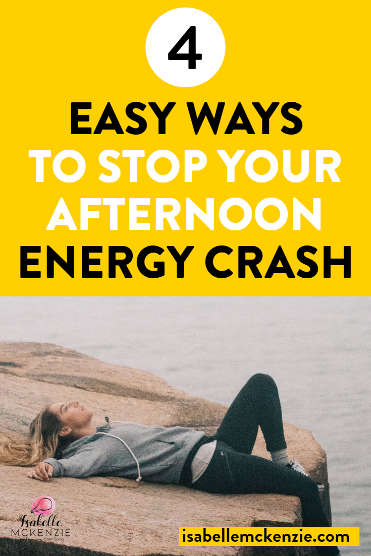 4 Easy Ways to Stop Your Afternoon Energy Crash - Isabelle McKenzie