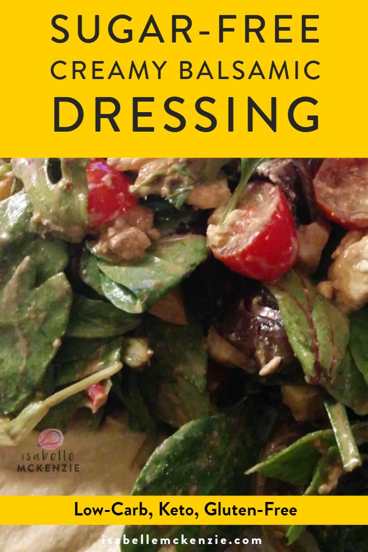 Sugar-Free Creamy Balsamic Dressing Recipe (Low-Carb, Keto, Gluten-Free)
