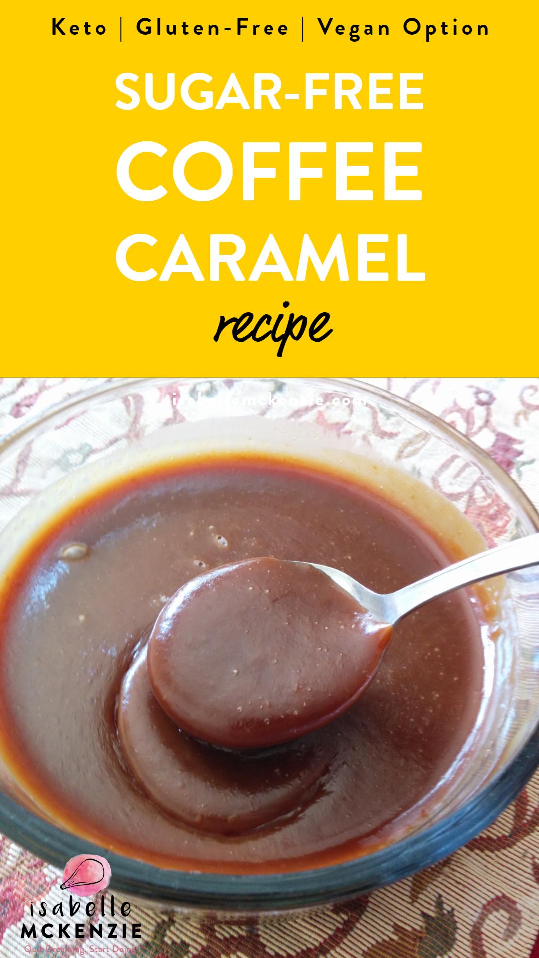 Sugar-Free Thick Coffee Caramel Sauce (Low-Carb, Keto, Gluten-Free, Vegan Option)