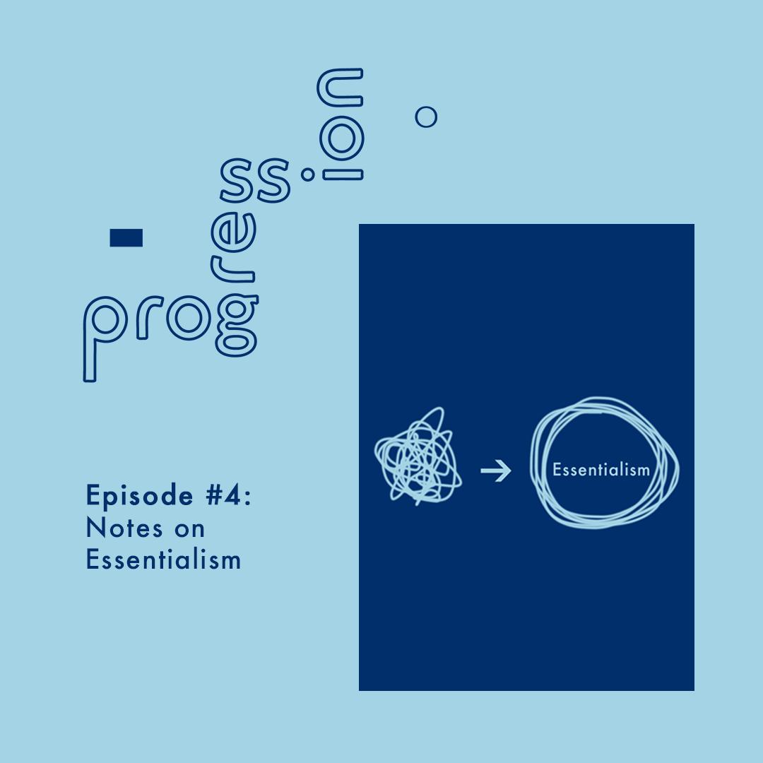 Episode4_Essentialism_final.png