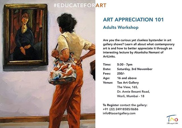 Tao Art Gallery's first Adult Art Appreciation workshop for the curious bystander. A talk on contemporary art by @akankshagoenka of @artlinks_official  Time: 5:30pm to 7pm  Date: Saturday, 3rd November  Fees: Rs. 250  Age: 16 and above  Venue: Tao Art Gallery  DM us to register! . . . . . . . . . . #TaoArtGallery #Art #ArtWorkshop #Workshop #Mumbai
