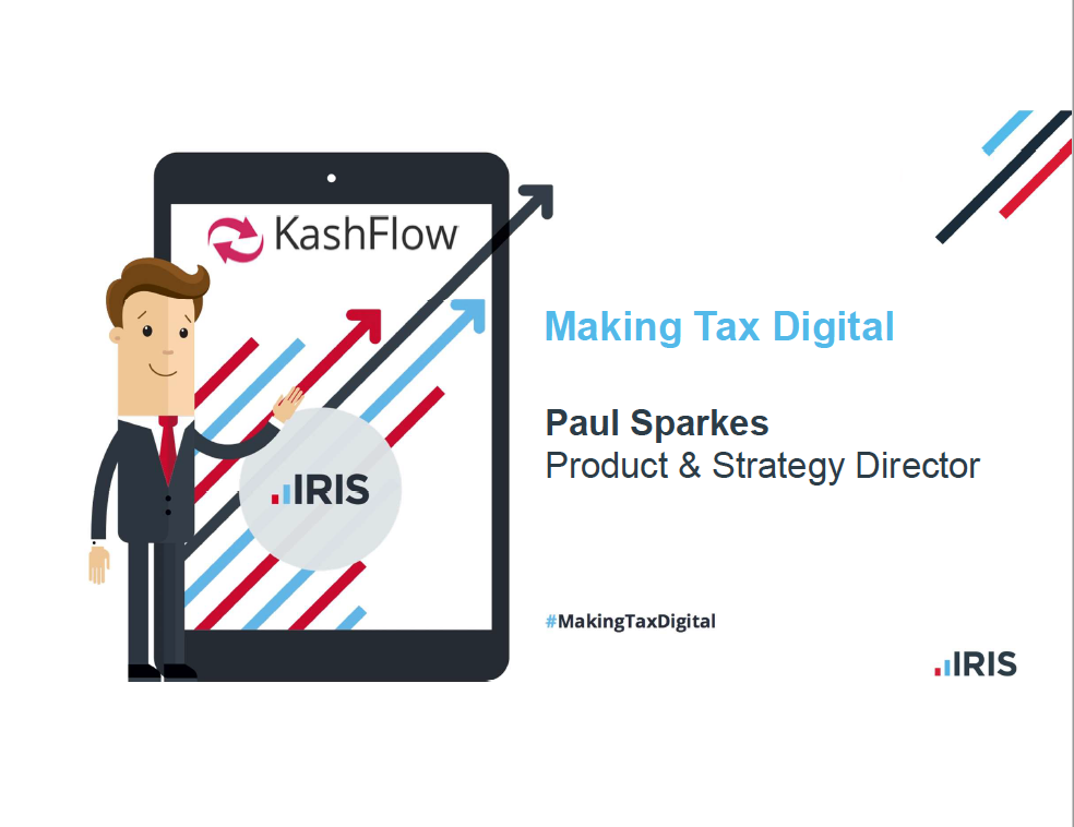 Making Tax Digital  - Paul Sparkes, Product & Strategy Director, IRIS