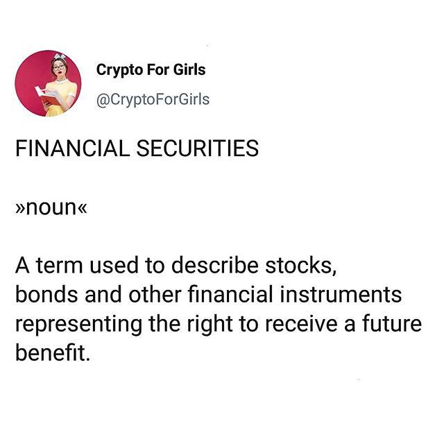 Word of the Day: Financial Securities 📜#cryptoforgirls#wordoftheday #finance . . . . . #crypto#cryptocurrency#fintech#finance#blockchain#bitcoin#blockchaintechnology#cryptocurrencies#currency#investing#investor#trading#tech#technology#learning#educate#todayilearned#guides#girlboss#bossbabe#womeninstem#girlsinstem#girlpower