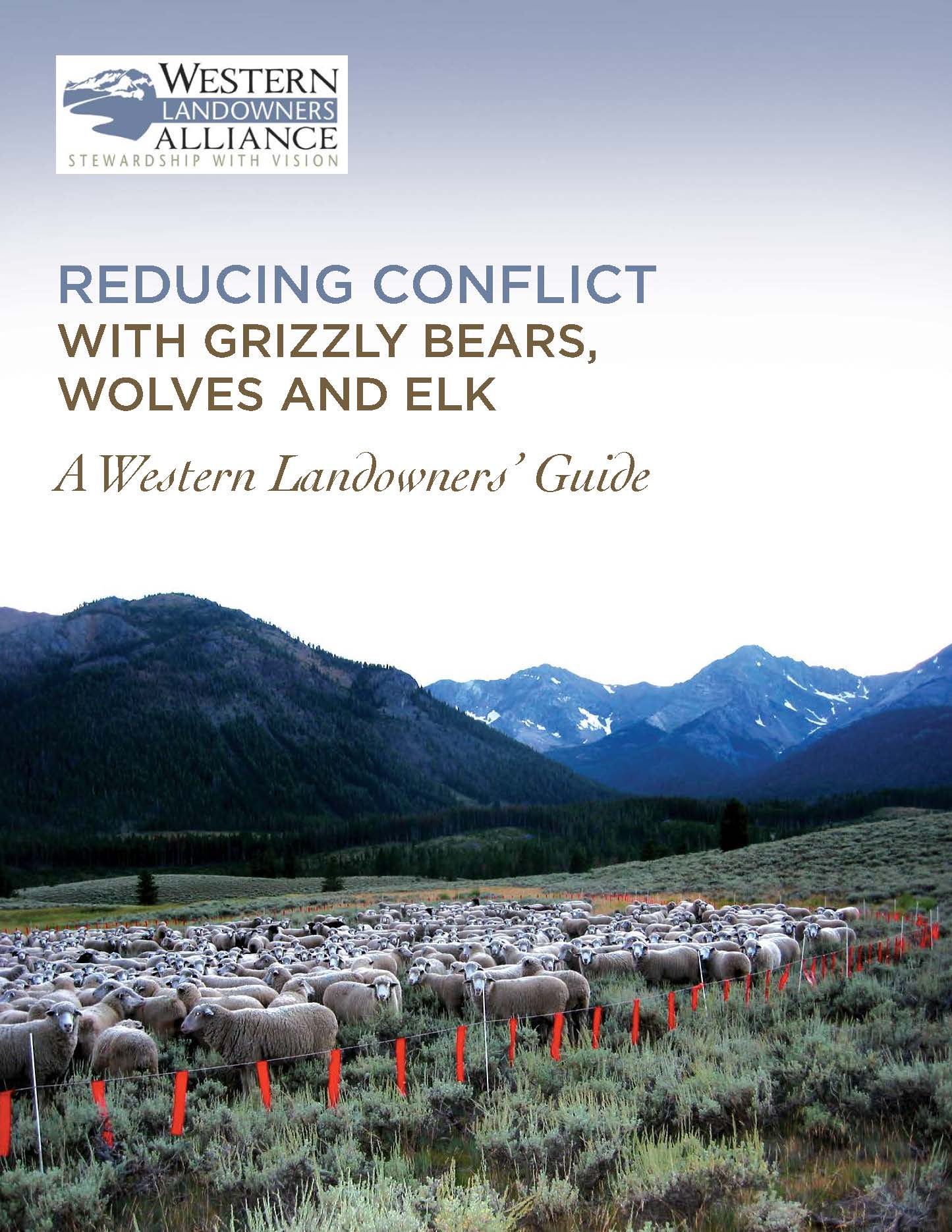 New! Guide to Reducing Conflict - In this guide, WLA offers the collective knowledge and hands-on experience of over 30 land, livestock and resource managers constructively engaged in one of the greatest conservation challenges of our time: how to share and manage a wild, working landscape that sustains both people and wildlife.WLA is pleased to provide the electronic version of this guide at no charge.