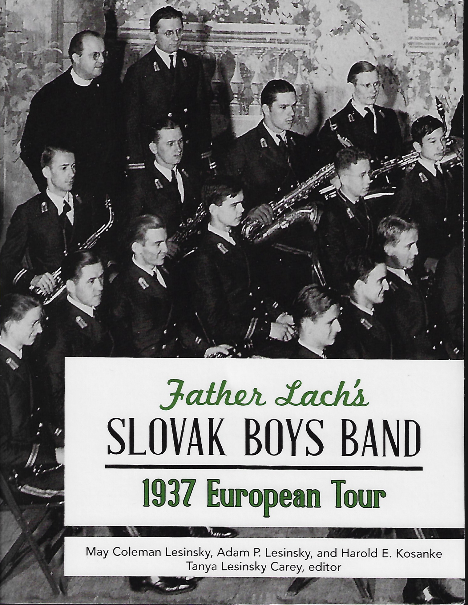 Father Lach's Slovak Boys Band 1937 European Tour