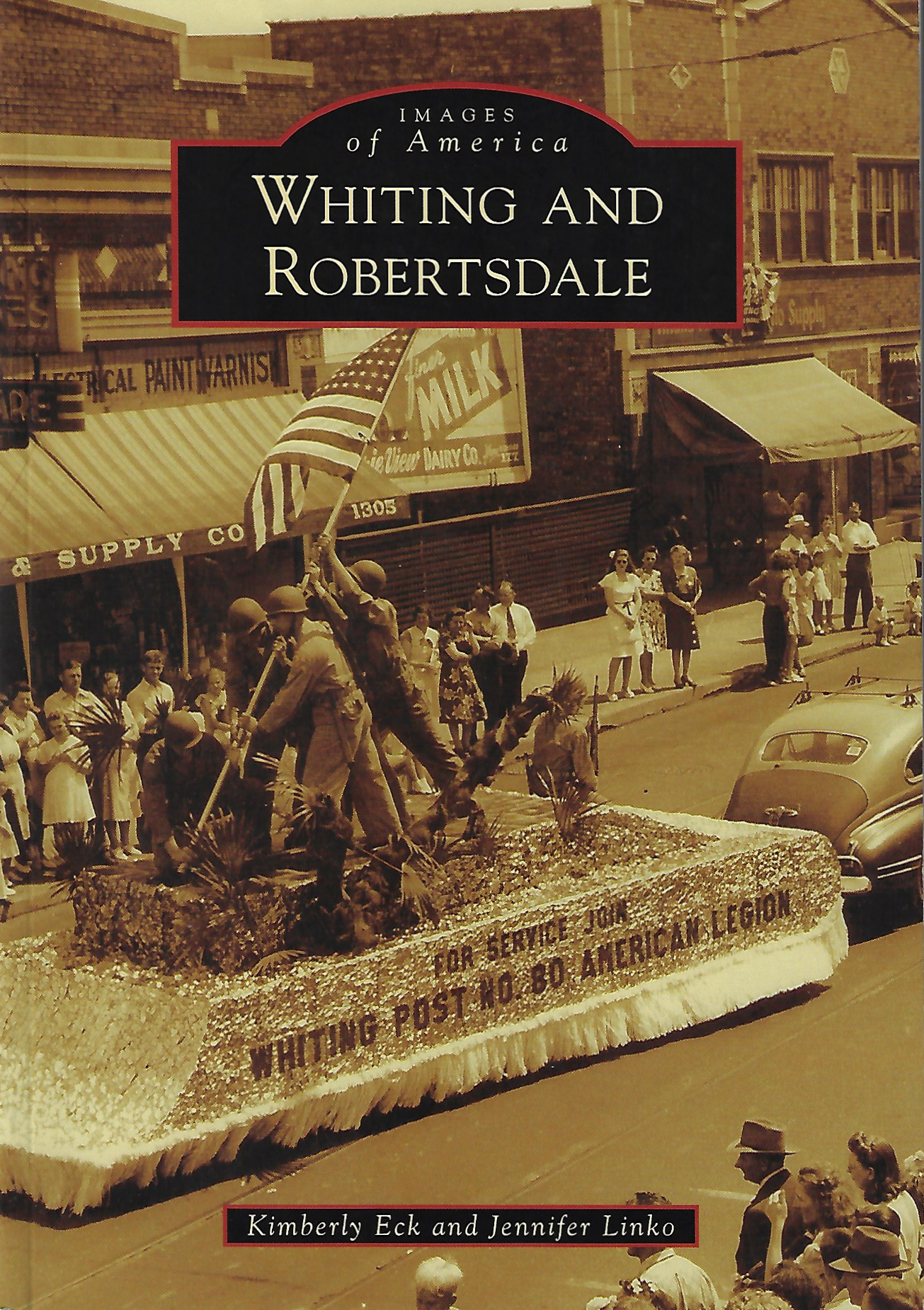 Whiting and Robertsdale by Kimberly Eck & Jennifer Linko, 2013