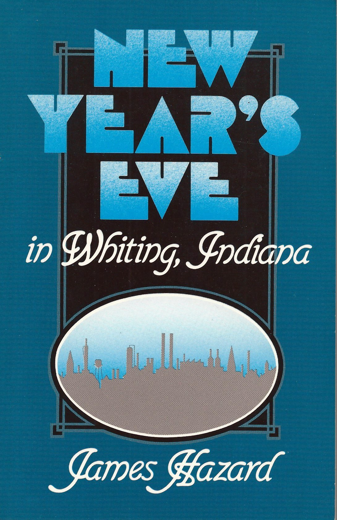 New Year's Eve in Whiting, Indiana by James Hazard, 1985