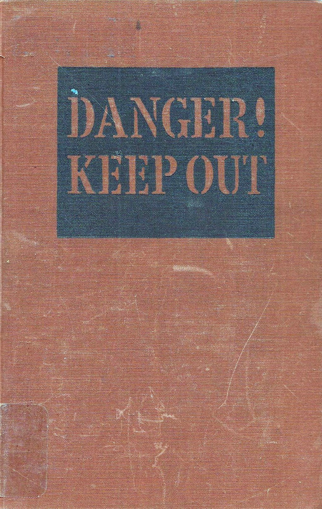 Danger! Keep Out by Edward J. Nichols, 1943