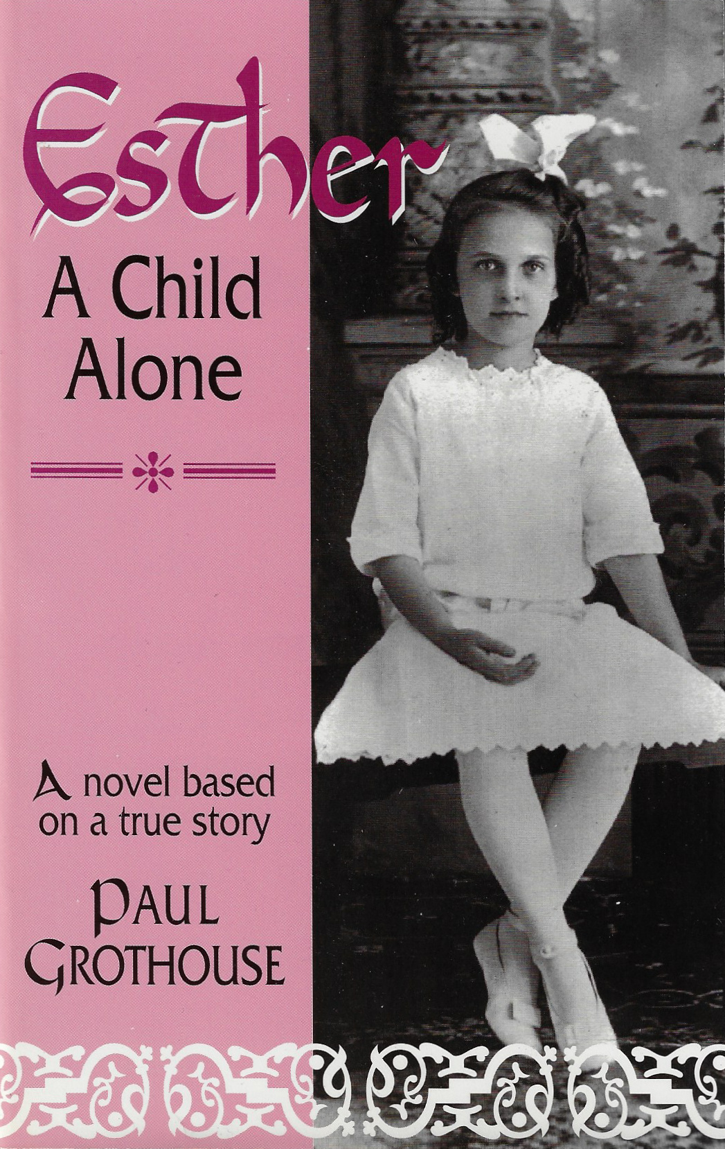 Esther: A Child Alone  By Paul Grothouse (1994)