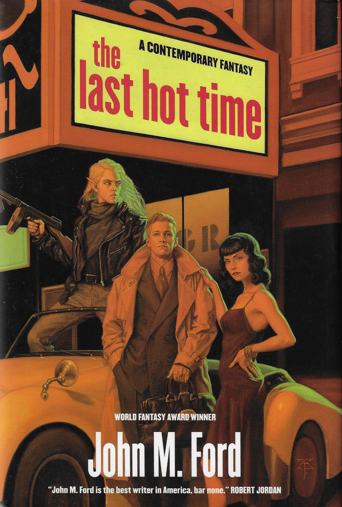 The Last Hot Time  By John M. Ford (2000)