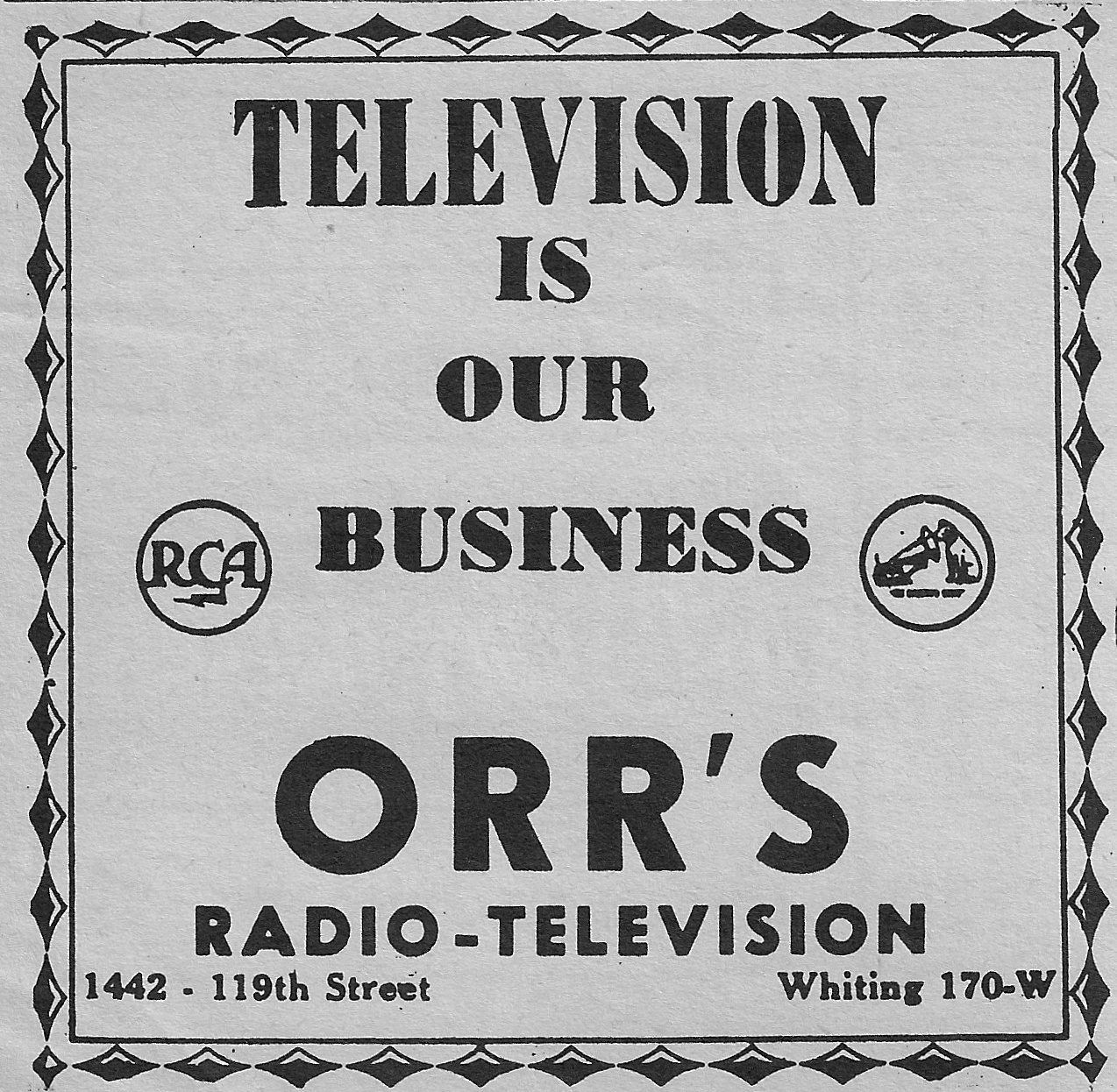 Television was still in its infancy when this 1952 ad for Orr's Radio & Television, 1442 119th Street, appeared in the newspaper.