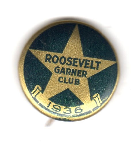 The Roosevelt-Garner Club was a political organization supporting President Franklin Roosevelt in his run for re-election in 1936, as well as his running mate, Vice-President John Nance Garner, and other Democrats. When Roosevelt ran for a third term in 1940, Garner was not his running mate, so the name of the club was shortened to just the Roosevelt Club.