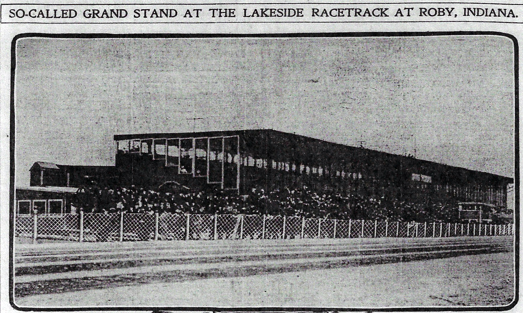 Initially, the horse racing track was called the Roby track. But after two other tracks were opened nearby, the Roby track became known as the Lakeside track. Horse racing in Roby was during the winter months, so the grandstand was enclosed. Spectators could watch the races through the glass windows. Still, judging from the 1901 headline, the Chicago Tribune was not a fan of the grandstand.