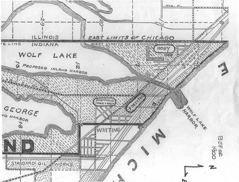North is to the right in this map of the far Northwest corner of Indiana, which means Lake Michigan is to the right. The Roby race track was built in 1892, and can be seen on this map at the line which shows the east limits of Chicago. In an attempt to shut down the Roby track, the Indiana Legislature passed a law limiting tracks to a 15-day period of racing, to be followed by 60 with no racing permitted on that track. The race track owners skirted that law by simply building two more tracks in the same area. One would run for 15 days and shut down, as required by law. Then one of the others would open, run for 15 days, and shut down. Then the third track would run, until the 60 days were up on the first track. The other two tracks were called Forsythe and Sheffield. Based on this map, Forsythe was in the vicinity of today's Unilever plant at the intersection of Indianapolis Boulevard and Calumet Avenue. Sheffield, based on this map, was located just north of 119th Street, south of Indianapolis Boulevard, east of Calumet, and west of today's Lake Avenue. Houses on today's Davis and Stanton Avenues now stand where the Sheffield track was located.
