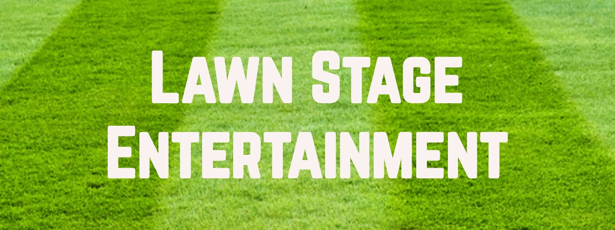 Lawn Stage Entertainment Web.jpg