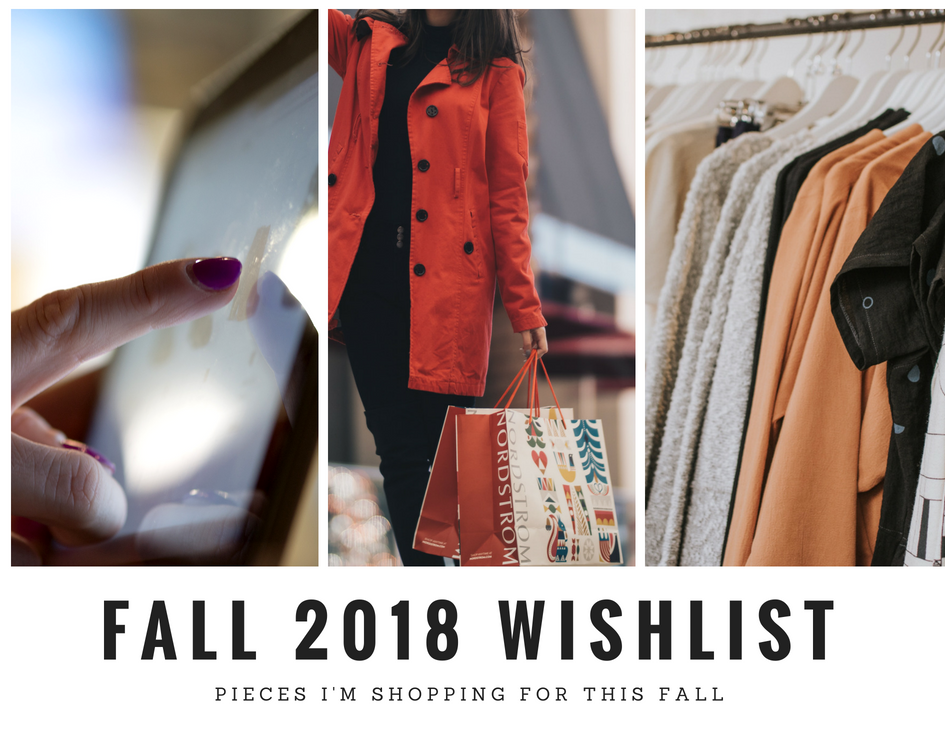 Fall 2018 Wishlist.png