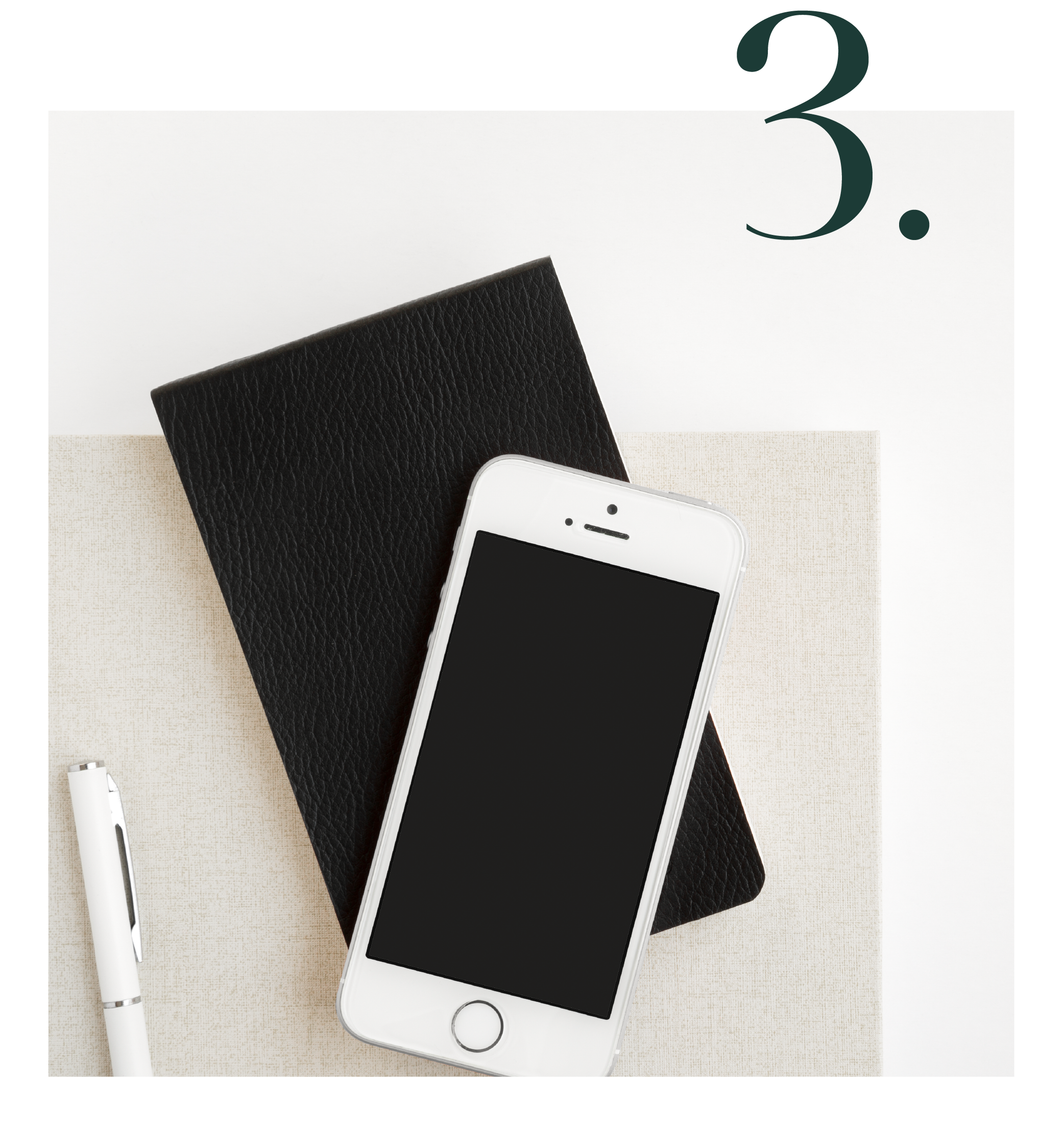 Graphic shows a phone on top of a black notebook and a white pen with the number 3 on top of the image to signify the 3rd service offered by Salt Design Co.