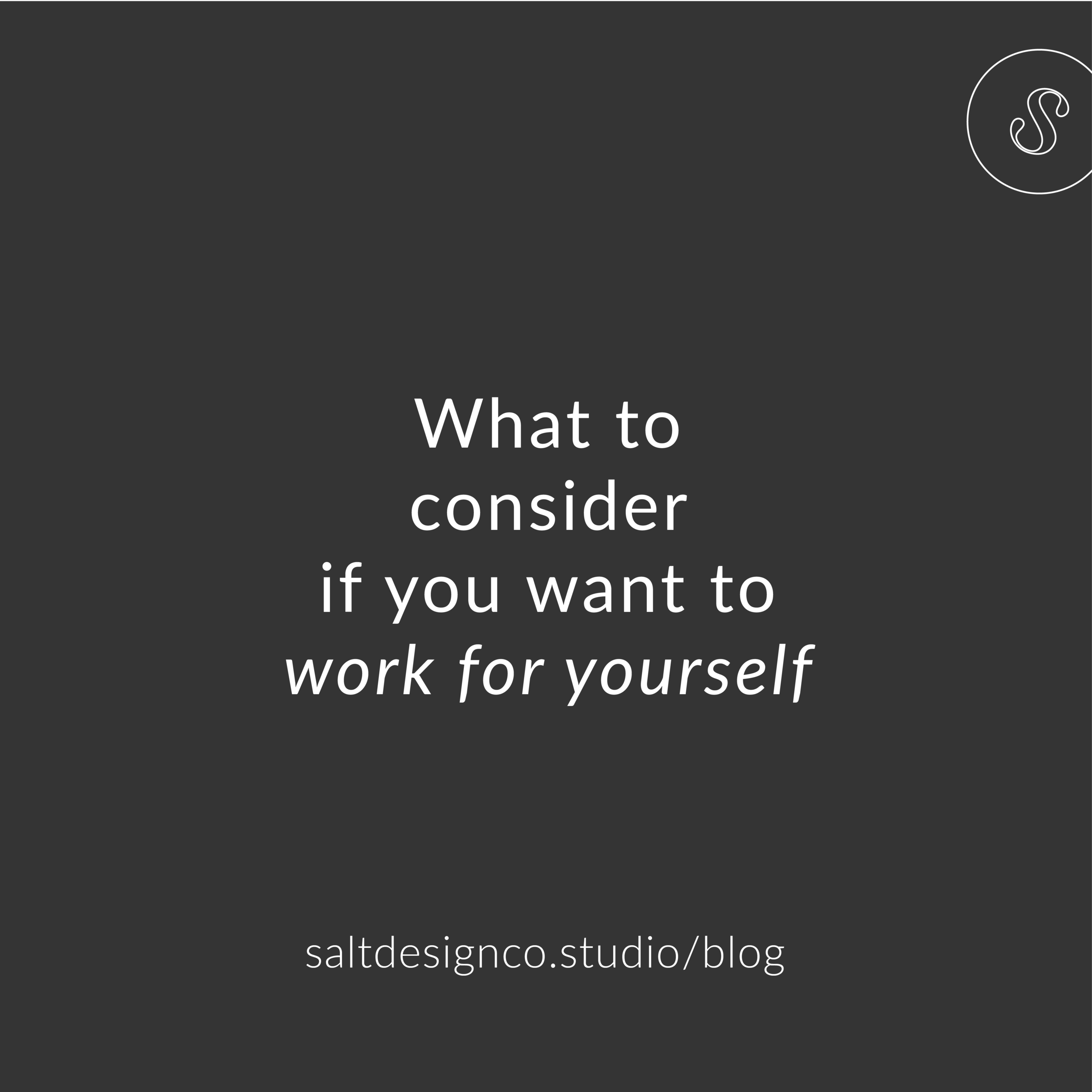 What to consider working for yourself.png