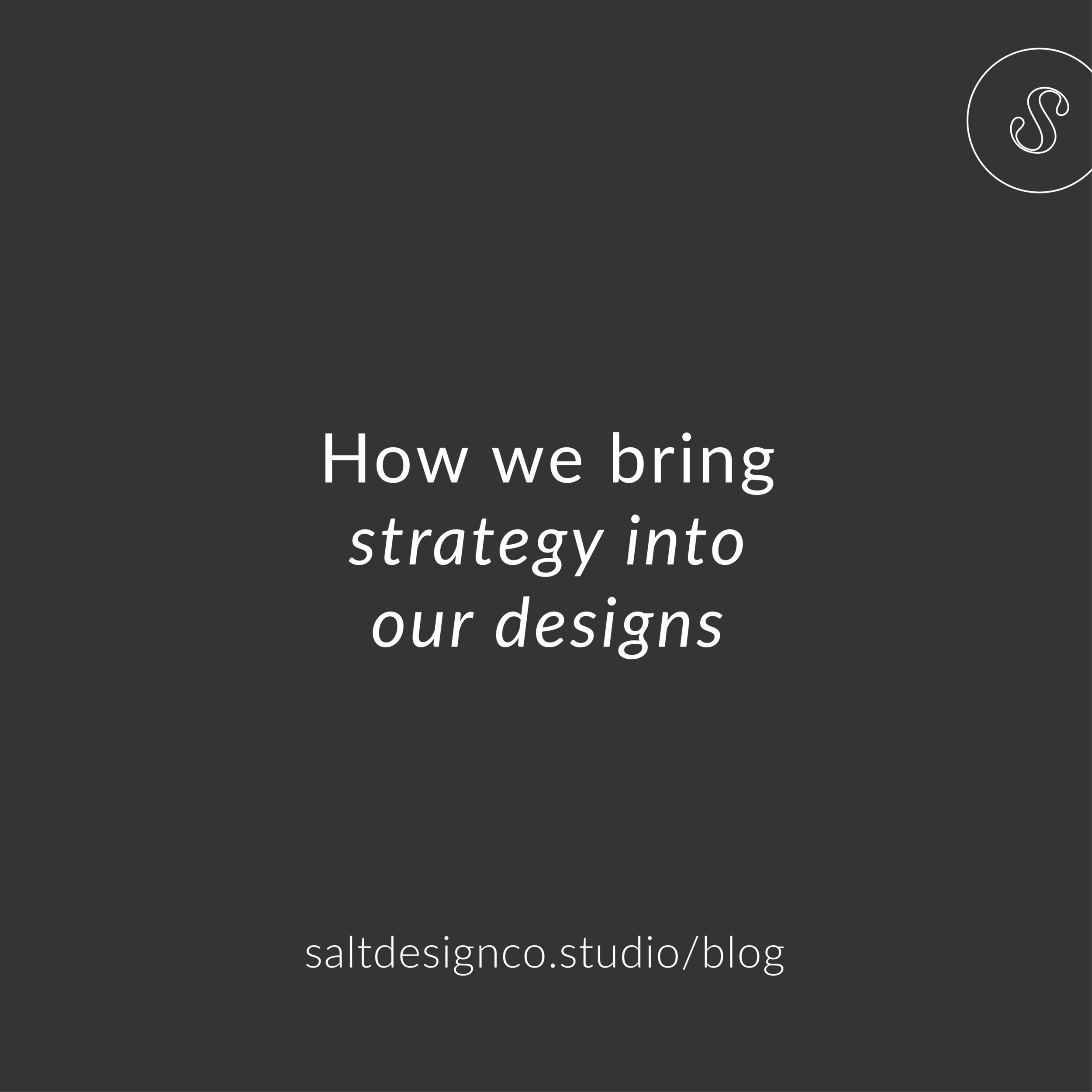 How we bring strategy into our design.png