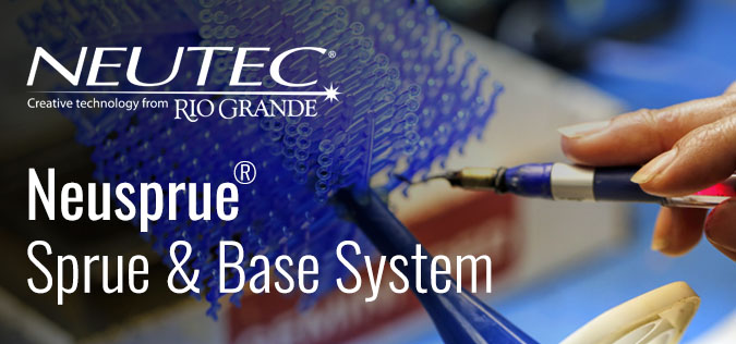 Why choose the NeuSprue® sprue & base system?