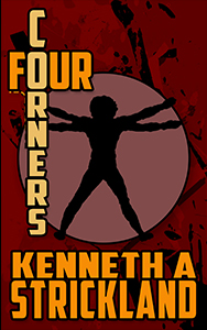 Four Corners by Kenneth A. Strickland