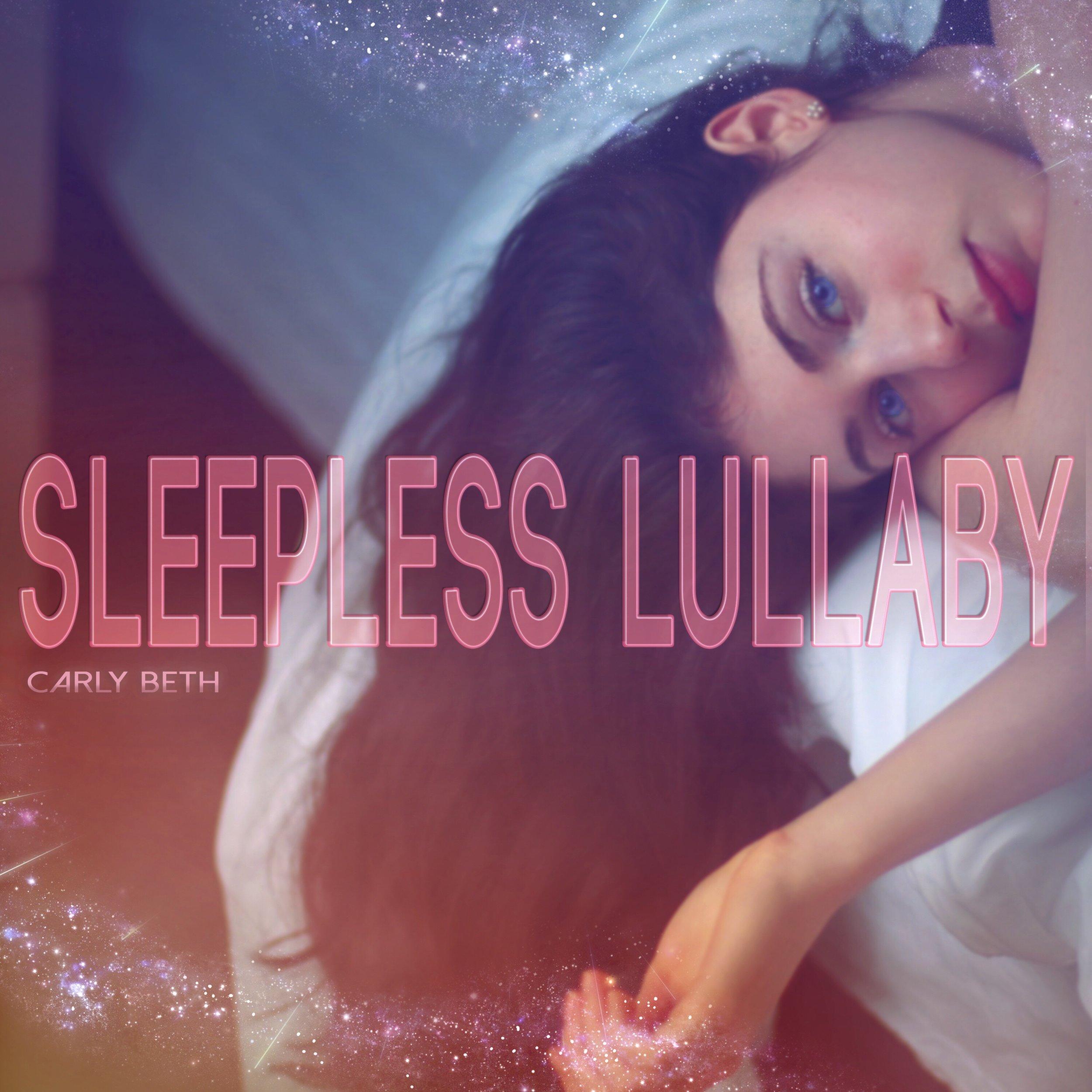 Sleepless Lullaby - Carly Beth