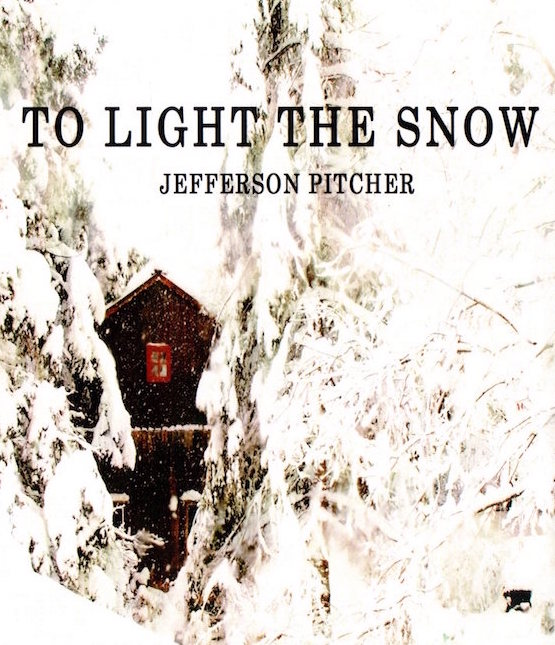 To Light the Snow