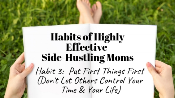 Habits of Side Hustling Moms