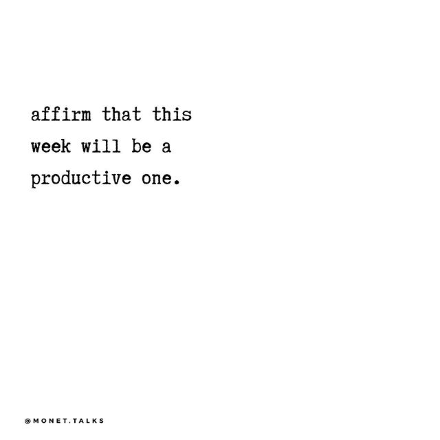 Don't just wish for a week full of productivity, affirm that  it is already happening ✨ #HappyMonday  ___  #selfcare #selfcarehacks #womensupportingwomen #mentalhealth #mentalhealthawareness #mentalhealthadvocate #quotes #inspiration #quoteoftheday #itsoknottobeok #inspiration #selflove #selfhealers #wellness #holistichealing #friday #instaquotes #blacktherapist #therapy #houston #blackblogger #monday #dailyaffirmations #affirm #affirmation