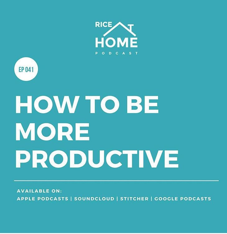 PRODUCTIVITY TIPS WITH RICE AT HOME PODCAST   Check out this episode where I discuss productivity and mindset tips with the Rice at Home podcast team.