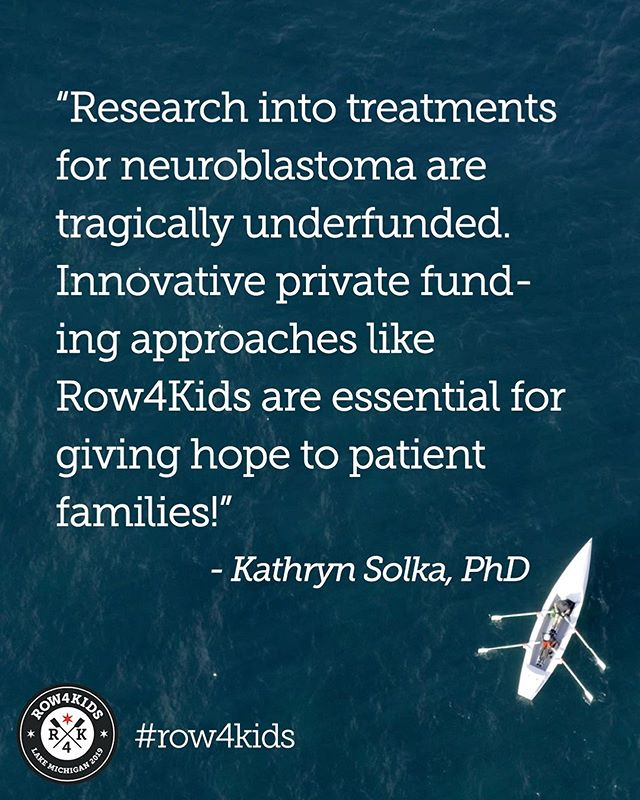 More than the row, it's the research that matters. But don't take our word for it. Take it from the physicians we're grateful to support. Physicians like Kathryn Solka, PhD. #Row4Kids